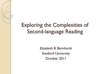 Exploring the Complexities of Second-language Reading