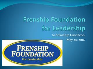 Frenship Foundation for Leadership