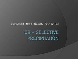08 – Selective precipitation