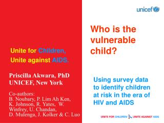 Who is the vulnerable child?
