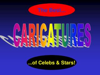 ...of Celebs & Stars!