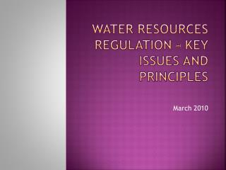 Water Resources Regulation – Key issues and Principles