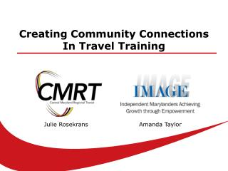 Creating Community Connections In Travel Training