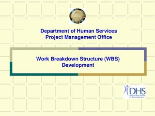 Work Breakdown Structure (WBS)  Development