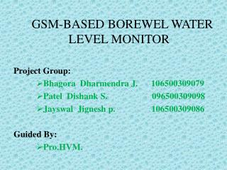 GSM-BASED BOREWEL WATER            LEVEL MONITOR