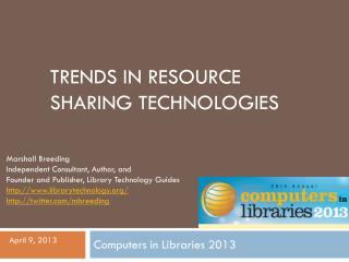 Trends in Resource Sharing Technologies