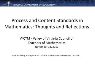 Michael Bolling, Acting Director, Office of Mathematics and Governor's Schools