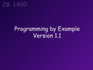 Programming by  Example Version  1.1