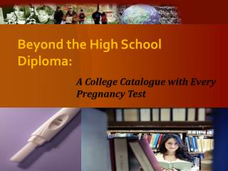 Beyond the High School Diploma: