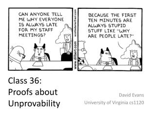 Class 36:  Proofs about  Unprovability