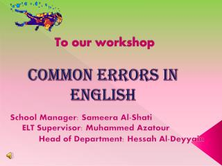 To our workshop Common Errors in English
