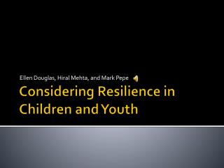 Considering Resilience in Children and Youth