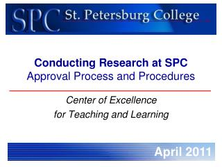 Conducting Research at SPC Approval Process and Procedures