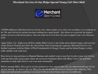 Merchant Services Irvine Helps Special Young Girl Meet Idol!