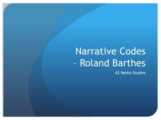 Narrative Codes   – Roland Barthes