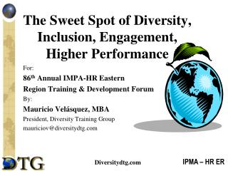 The Sweet Spot of Diversity, Inclusion, Engagement, Higher Performance
