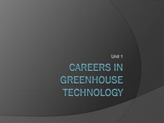 Careers in Greenhouse Technology