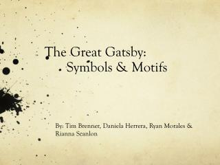 The Great Gatsby: Symbols & Motifs