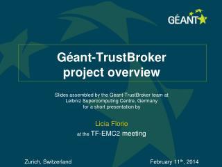 Géant - TrustBroker project overview