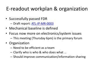 E-readout workplan & organization