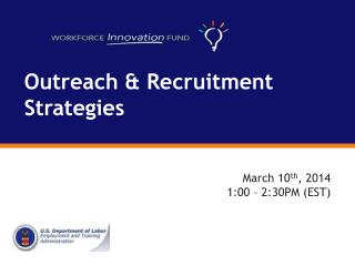Outreach & Recruitment Strategies