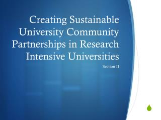 Creating Sustainable University Community Partnerships in Research Intensive Universities