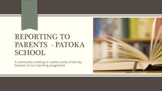 Reporting to parents  - Patoka School