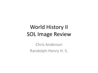World History II SOL Image Review