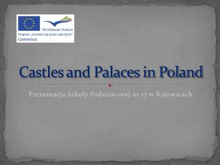 Castles  and  Palaces in  Poland