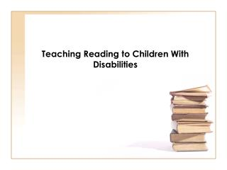 Teaching Reading to Children With Disabilities