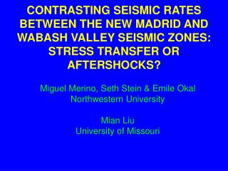 CONTRASTING SEISMIC RATES BETWEEN THE NEW MADRID AND WABASH VALLEY SEISMIC ZONES: