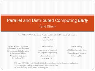 Parallel and Distributed Computing  Early ( a nd Often)