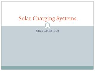 Solar Charging Systems