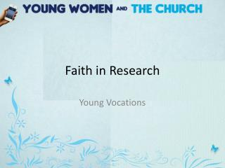 Faith in Research