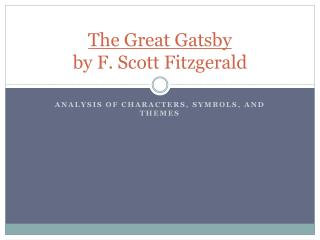 an analysis of the nick carraway character in the great gatsby by f scott fitzgerald