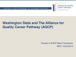 Washington  State and  The Alliance for Quality Career Pathway (AQCP)