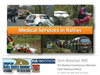 Medical S ervices in  Rallies
