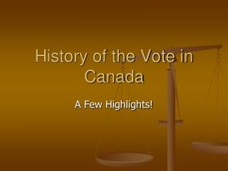 History of the Vote in Canada