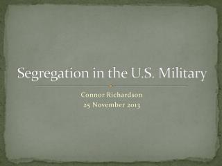 Segregation in the U.S. Military