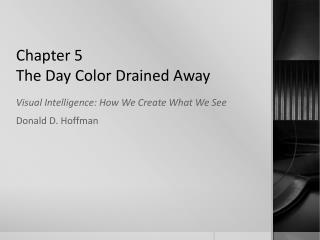 Chapter 5 The Day Color Drained Away