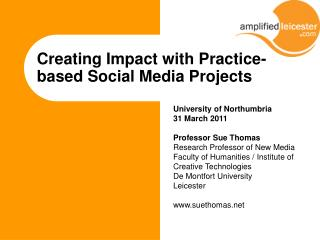 Creating Impact with Practice-based Social Media Projects