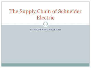 The Supply Chain of Schneider Electric