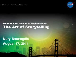 From Ancient Greeks to Modern Geeks:  The Art of Storytelling