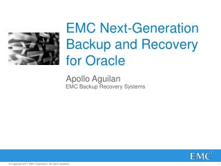 EMC Next-Generation Backup and Recovery for Oracle