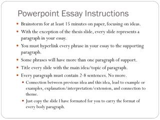 Powerpoint Essay Instructions