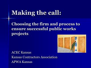 Choosing the firm and process to ensure successful public works projects