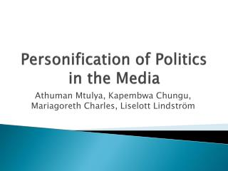 Personification of Politics in the Media