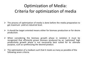 Optimization of Media: Criteria for optimization of media