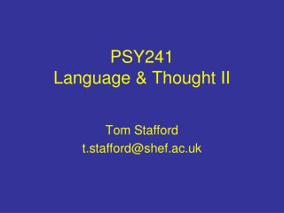 PSY241 Language & Thought II