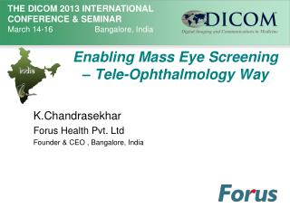 Enabling Mass Eye Screening –  Tele-Ophthalmology  Way